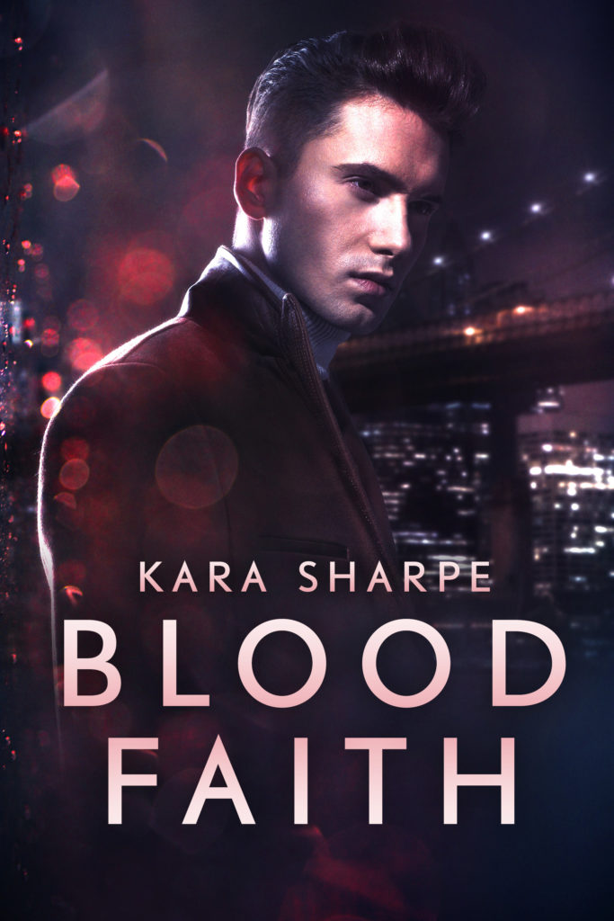 Cover for Blood Faith by Kara Sharpe